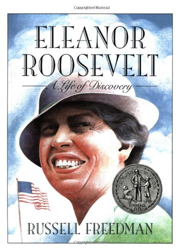 Eleanor Roosevelt: A Life of Discovery Clarion Nonfiction