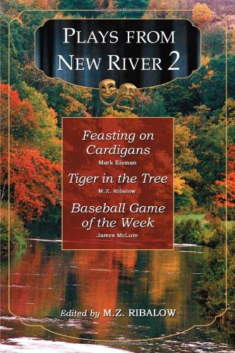 Plays from New River 2