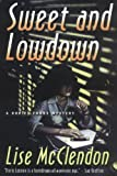 img - for Sweet and Lowdown: A Dorie Lennox Mystery (Dorie Lennox Mysteries) book / textbook / text book