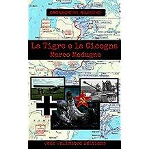 La tigre e la cicogna (Cronache del Risveglio Vol. 2) (Italian Edition)