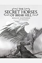 The Secret Horses of Briar Hill Hardcover