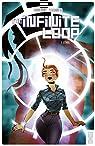 The Infinite Loop, tome 1 : L'éveil par Colinet