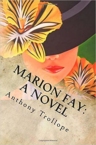 Marion Fay: A Novel: Complete