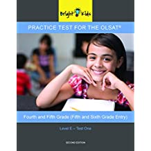 Bright Kids™ Practice Test One for the OLSAT® − Level E (Fourth and Fifth Grade)