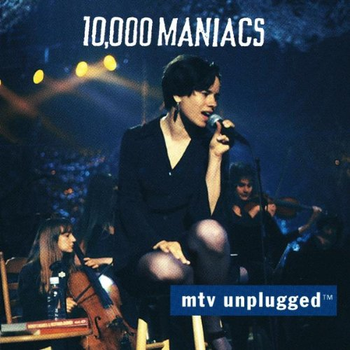 10,000 Maniacs - Campfire Songs The Popular, Obscure & Unknown Recordings of 10,000 Maniacs - Zortam Music