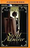 Secret Admirer (Arboretti Family Saga Series)