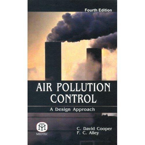 Air Pollution Control : A Design Approach 4Ed (Medtech Air)