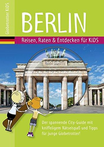 Globetrotter Kids Berlin: Reisen, Raten & Entdecken für Kids