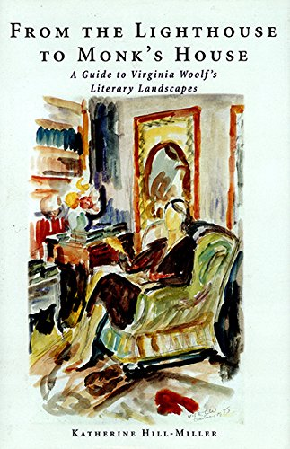 From The Lighthouse To Monk's House: A Guide to Virginia Woolf's Literary Landscapes