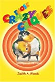 Those Crazy Caiques, Judith A. Woods, 0910335052