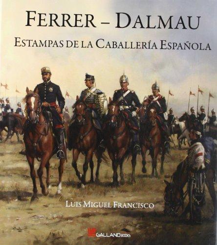 Descargar Libro Ferrer - Dalmau - Estampas De La Caballeria Española Ferrer Dalmau