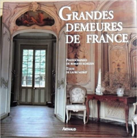 Download Online Grandes demeures de France pdf epub
