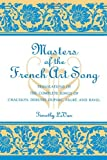 Masters of the French Art Song, Timothy LeVan, 0810842122