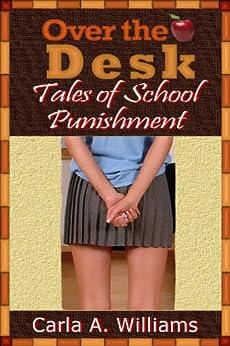 over the desk tales of school punishment kindle edition. Black Bedroom Furniture Sets. Home Design Ideas