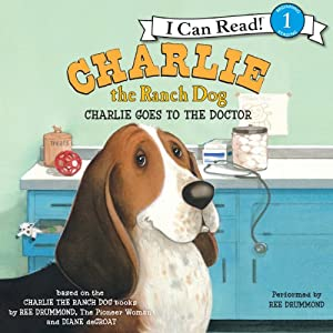 Charlie the Ranch Dog: Charlie Goes to the Doctor Audiobook