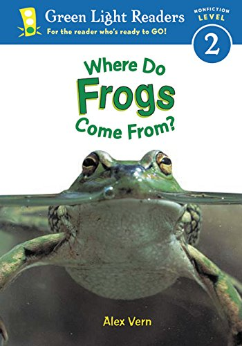 Where Do Frogs Come From? (Green Light Readers Level 2)