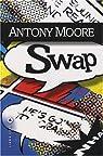 Swap par Anthony Moore