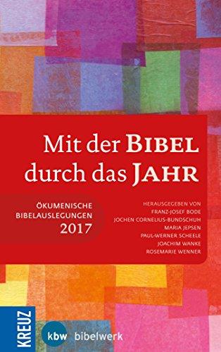 Mit der Bibel durch das Jahr 2017 (German Edition)