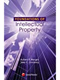 Foundations of Intellectual Property (Foundations of Law Series)