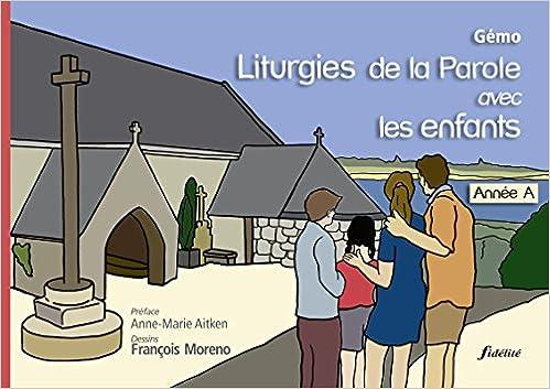 Livre Liturgies de la parole avec les enfants : Année A pdf, epub
