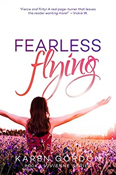 Fearless Flying (The Vivienne Series Book 1) by [Gordon, Karen]