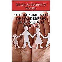 Incumplimiento de los deberes de asistencia familiar (Spanish Edition)