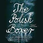 The Polish Boxer   Eduardo Halfon