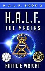 HALF: The Makers (H.A.L.F. Book 2)