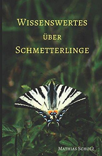 Wissenswertes über Schmetterlinge