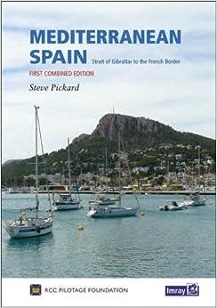 Mediterranean Spain: Gibraltar to the French Border