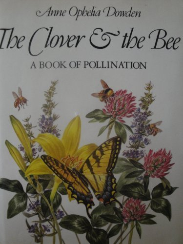 The Clover & the Bee; A Book of Pollination