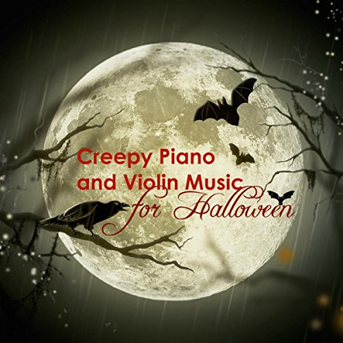Creepy Piano and Violin Music for Halloween