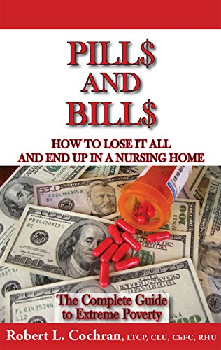 51WRtL8xzBL - Pills And Bills - updated and revised 2018 edition Long Term Care Insurance