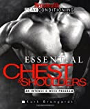 Essential Chest and Shoulders: An Intense 6-Week Program (Men's Health Peak Conditioning Guides)