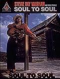 Stevie Ray Vaughan: Soul to Soul Guitar Tab.