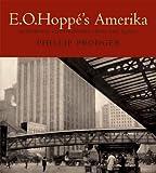 E.O. Hoppé's Amerika, Phillip Prodger, 0393065448