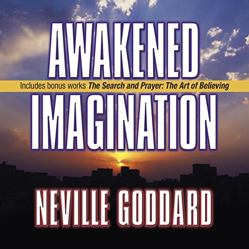 Awakened Imagination: Includes The Search and Prayer Audiobook [Free Download by Trial] thumbnail