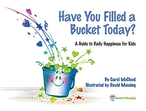 Have-You-Filled-a-Bucket-Today-A-Guide-to-Daily-Happiness-for-Kids