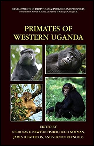 Primates of Western Uganda (Developments in Primatology: Progress and Prospects)