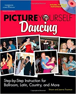 ;DOC; Picture Yourself Dancing: Step-by-Step Instruction For Ballroom, Latin, Country, And More. commonly great grande punto visual designs Exposure