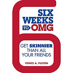 Six Weeks to OMG Audiobook