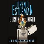 Burning Midnight: An Amos Walker Novel, Book 22 | Loren D. Estleman
