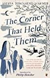 The Corner That Held Them, Sylvia Townsend Warner, 1844088049