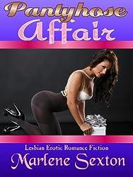 Pantyhose Affair (Lesbian Erotic Romance)