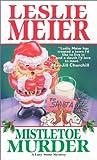 Mistletoe Murder, Leslie Meier, 0758203373