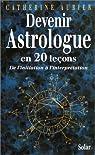 Devenir astrologue en 20 leçons par Boita
