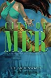 img - for City of Mer (Atlantean Mosaic) (Volume 1) book / textbook / text book