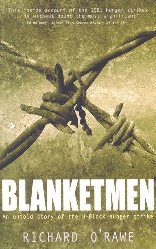Download Blanketmen: An Untold Story of the H-block Hunger Strike PDF