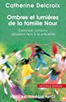 Ombres et lumieres de la famille Nour par Delcroix