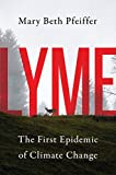 img - for Lyme: The First Epidemic of Climate Change book / textbook / text book